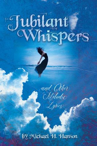 Jubilant Whispers
