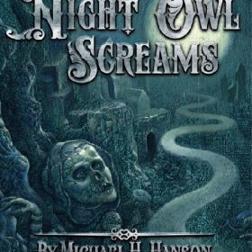 WHEN THE NIGHT OWL SCREAMS makes Stoker Awards Prelim Ballot