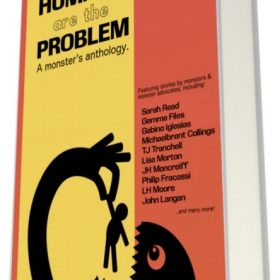 """Vote for """"Percival"""" in HUMANS ARE THE PROBLEM: A MONSTER'S ANTHOLOGY"""